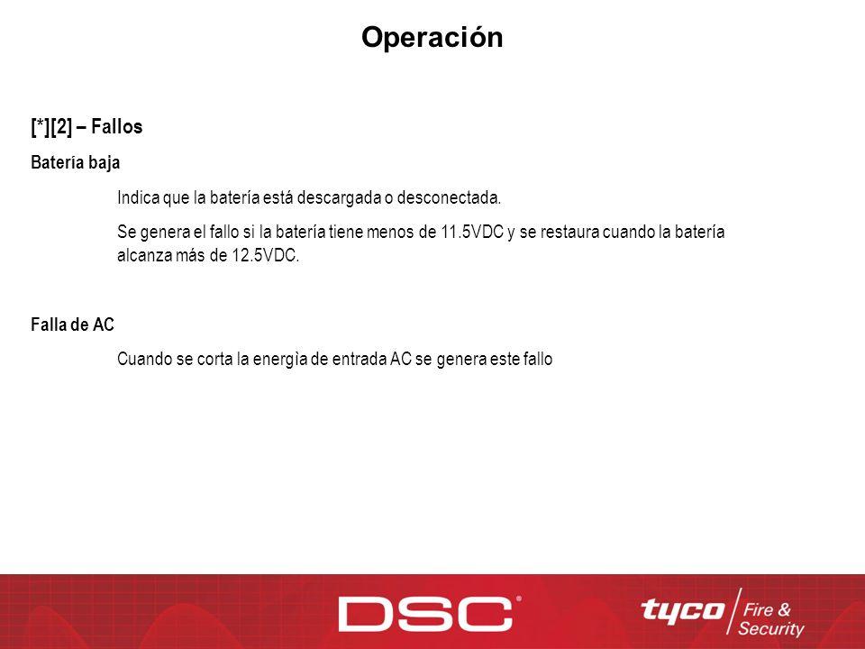 Operación [*][2] – Fallos Batería baja